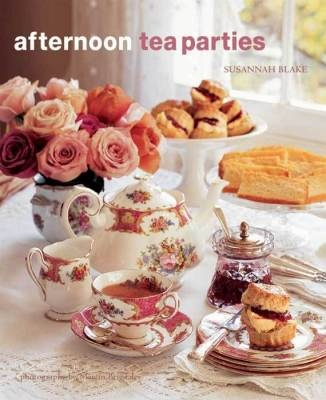 Afternoon Tea Parties a lovely book by Susannah Blake