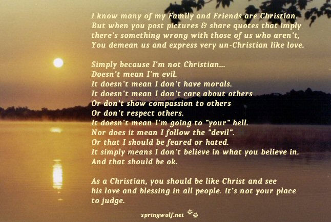 ImNotChristian © 2014 Springwolf, D.D., Ph.D. Springwolf Reflections / Springs Haven, LLC. All Rights Reserved.
